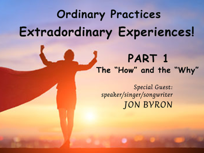 Cover art for LHGH - Ordinary Practices, Extraordinary Experiences Part 1 (with Jon Byron)