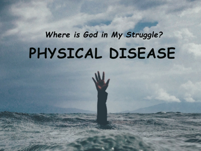 Cover art for LHGH - Where is God in My Struggle? Physical Disease