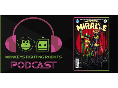 Episode 162: MISTER MIRACLE #12 Review By Tom King And Mitch Gerads