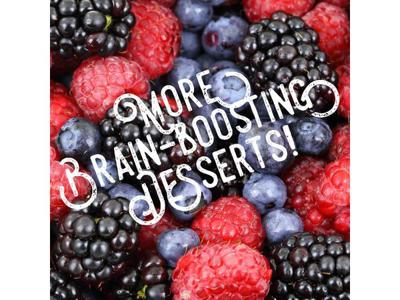 Cover art for More Brain-Boosting Desserts