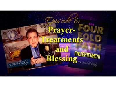 Cover art for Episode 6-Prayer-Treatments and Blessing