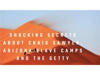 Cover art for Shocking Secrets Arizona Camps, Craig Sawyer & more with Steven D Kelley
