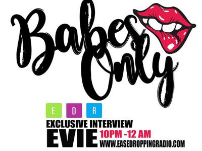 Cover art for Ease Dropping Radio - Babes Only Evie The Cool