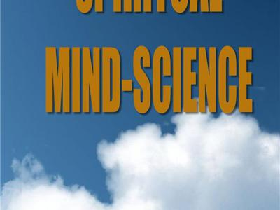 Cover art for Dr. Michael Likey's Spiritual Mind-Science: Wholistic