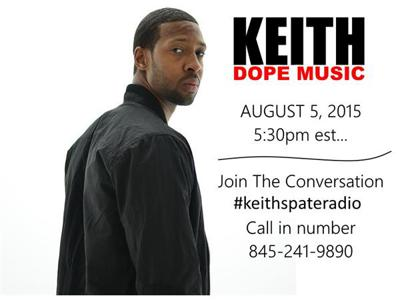 Keith Dope Music on Spate Radio August 5th 5:30pm est.