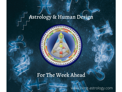Cover art for Astrology & Human Design For the Week Ahead