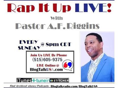 Cover art for Rap It Up LIVE with Pastor A.F. Riggins
