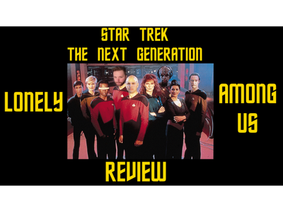 Cover art for Star Trek The Next Generation Episode 6 Review!