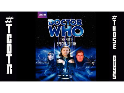 Cover art for Doctor Who The Movie Review!