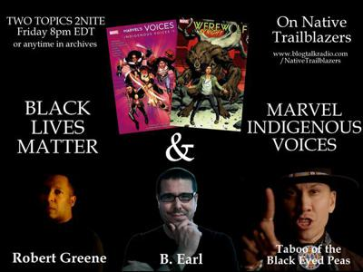 Cover art for Topics: #BlackLivesMatter & a Native connection & Indigeneity at Marvel comics