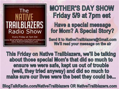 Cover art for The Native Trailblazers Radio Show - Mother's Day Special!