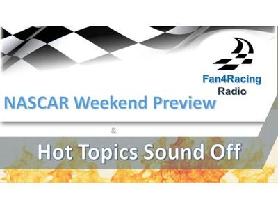 Cover art for New Hampshire, Toledo NASCAR Weekend Preview with Hot Topics Sound Off