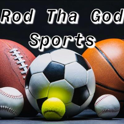 Lil Rod Tha God Sports