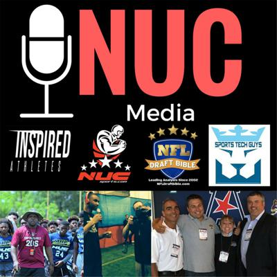 NUC Sports Media Group NFL, College and HS Football Coverage and Sports Tech Talk