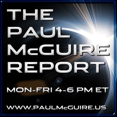 Join Internationally Recognized Prophecy Expert, Minister, Speaker, Author, and Talk Show Host Paul McGuire every Monday through Friday 4-6 PM ET.