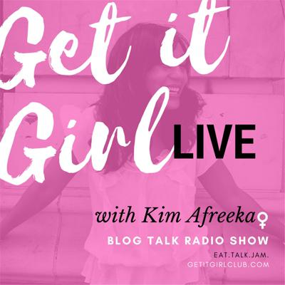 Get it Girl, Live!