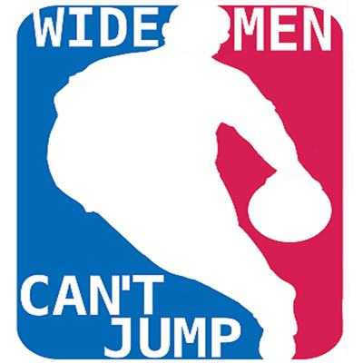 Wide Men Can't Jump