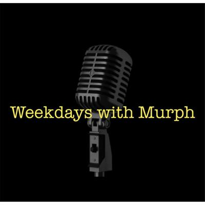Weekdays With Murph