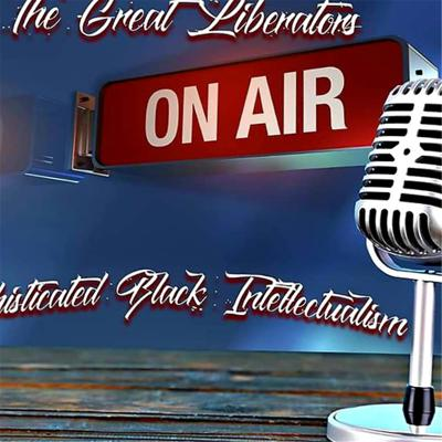 The great liberators radio show