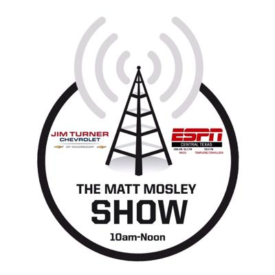 Matt Mosley tackles all the big topics from the Dallas Cowboys, Baylor Bears, NBA, and more. Weekdays from 10-12.