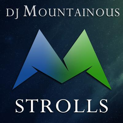 DJ Mountainous Strolls