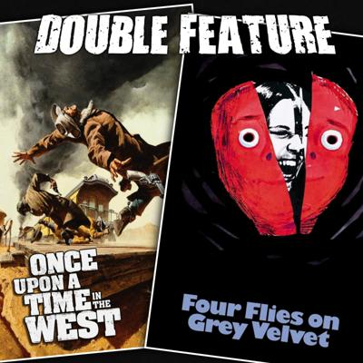 Cover art for Once Upon a Time in the West + Four Flies on Grey Velvet
