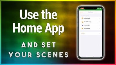 HOI 8: Home App How-To: Creating Scenes