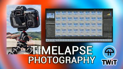 Cover art for HOP 28: How To Create Timelapse Photography (Part 1)
