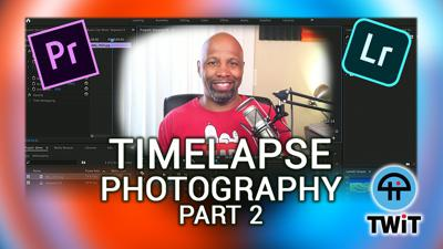 Cover art for HOP 29: How To Create Timelapse Photography (Part 2)