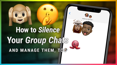 Cover art for HOI 26: Quiet Down Your iPhone Group Chats - How to Manage (and Silence) Your iOS Group Chats
