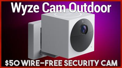 Cover art for Wyze Cam Outdoor Review - $50 Wireless & Weatherproof Security Camera System