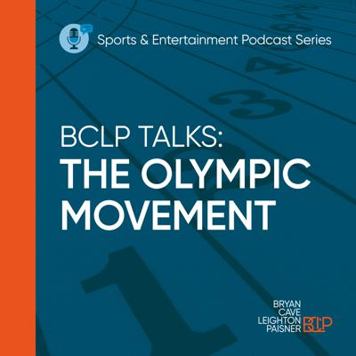 BCLP Talks: The Olympic Movement