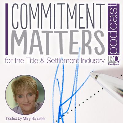 Commitment Matters is a podcast for the Title and Settlement Industry! It's designed to ensure title professionals have the resources needed to stay engaged and improve their business. Guests range from industry leaders, to key business partners, and even subject experts on things ranging from technology to advocacy and beyond.