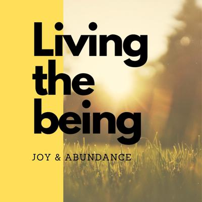 Living the being