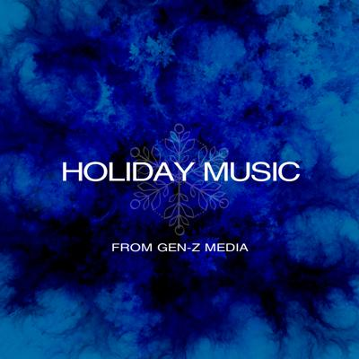 Cover art for A Holiday Music Thank-you From Gen-Z Media