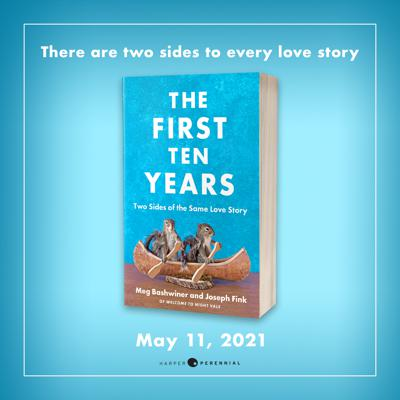 Cover art for The First Ten Years: Two Sides of the Same Love Story