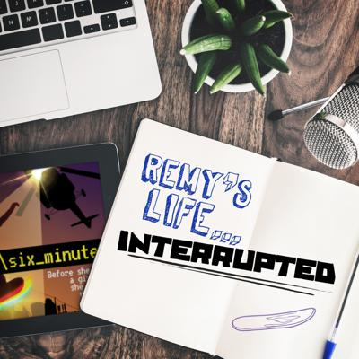 Cover art for Remy's Life Interrupted: EP86