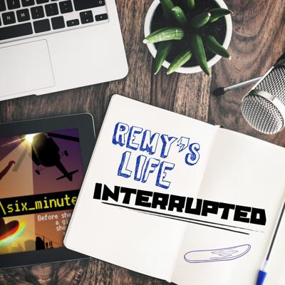 Cover art for Remy's Life Interrupted: EP3