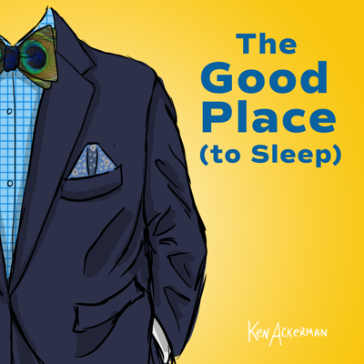 Cover art for 861 - Mondays Am I Right?   The Good Place to Sleep S4 E11