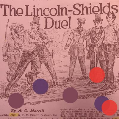 Cover art for Dueling Lincoln (1842) w/ Alexis Coe