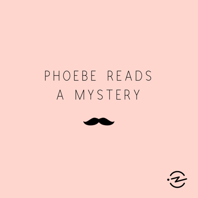 Phoebe Reads a Mystery