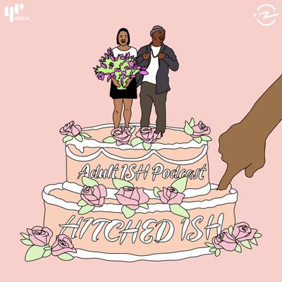 Cover art for Hitched ISH (ft. HeyFranHey & Not So Newlywed Game)