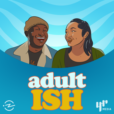 "Adult ISH is a first of its kind, culture and advice podcast produced by those who are almost adults. #Adulting ""experts"" Nyge Turner (Oakland) and Merk Nguyen (LA), both 24, get off topic with your favorite artists and tastemakers while diving into subjects ranging from pot to hip-hop to politics and everything fire in between. Also hear bits of wisdom and cautionary tales from OG adults who've more or less figured out their adult S**T. Adult ISH is a production of YR Media."