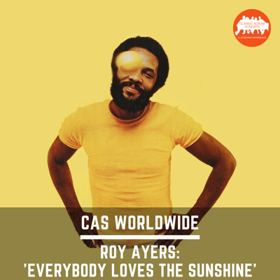 Cover art for CAS Worldwide: Roy Ayers 'Everybody Loves the Sunshine'