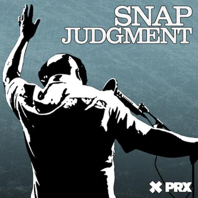 Snap Judgment (Storytelling, with a BEAT) mixes real stories with killer beats to produce cinematic, dramatic, kick-ass radio. Snap's raw, musical brand of storytelling dares listeners to see the world through the eyes of another.