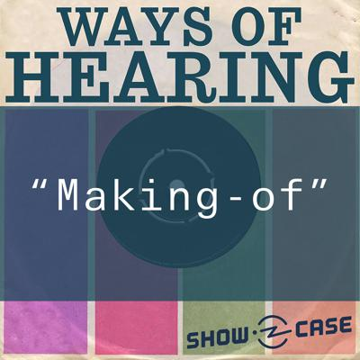 Cover art for Ways of Hearing Extra – The Making-of