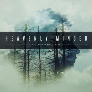 Cover art for Heavenly Minded Pt3
