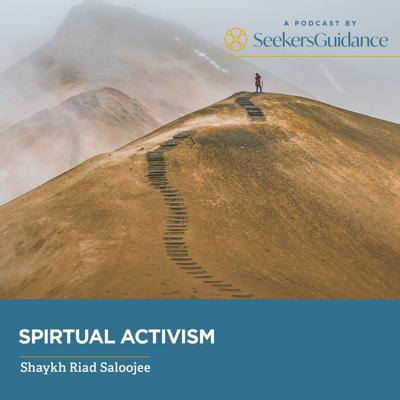 """There is no inherent disconnect or contradiction between Islamic Spirituality and social or political activism.  In fact, Islamic spirituality is not only relevant but essential to all forms of activism.  This Podcast will present a paradigm for a spiritually-inspired activism where activism achieves what it was always meant to be: a vehicle for nearness to the Divine through genuine individual and social ethical change.     This series will comprise of seven discussions that will explore 1. The foundations of Islamic spirituality; 2. The spiritual ethos that is the basis of all activism; 3. The ailments of activism unhinged from spirituality; 4. The laws that govern activism; 5. The importance of """"inner,"""" spiritual activism for beneficial """"outer"""" activism; 6. Vignettes from Prophetic activism; and 7. An application of how spirituality must inform true environmental activism."""