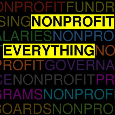 The Alliance for Nevada Nonprofits presents Nonprofit Everything, a bi-weekly Q&A podcast about everything nonprofit.