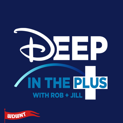 Deep in the Plus is a brand new show and podcast devoted to going deeper into the world of Disney+.